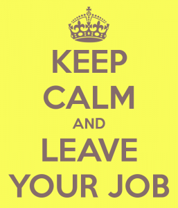 keep-calm-and-leave-your-job